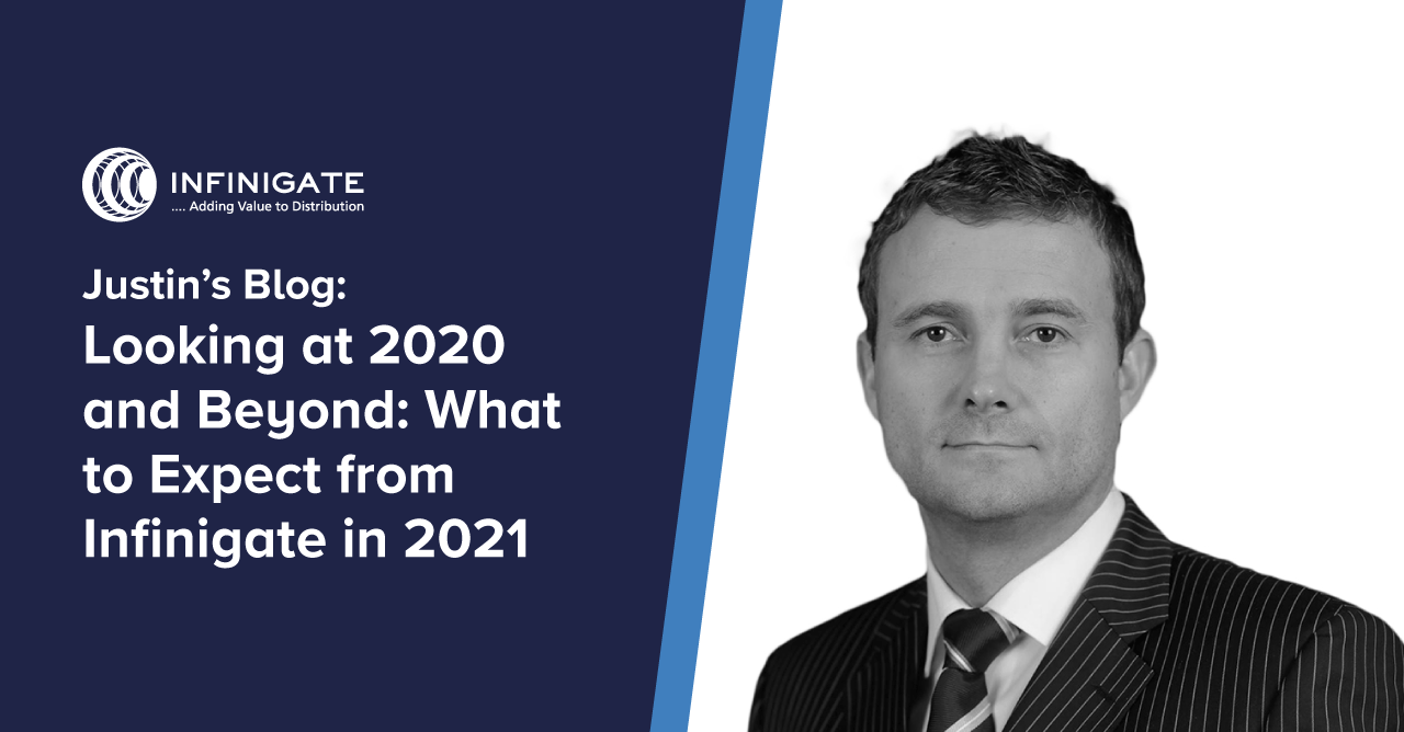 justin's blog header - looking beyond 2020 and what to expect from Infinigate in 2021